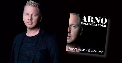 Arno Kolenbrander – Bang Voor Het Donker