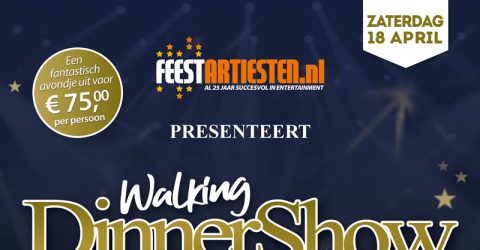 Walking Dinnershow – Zaterdag 18 April 2020