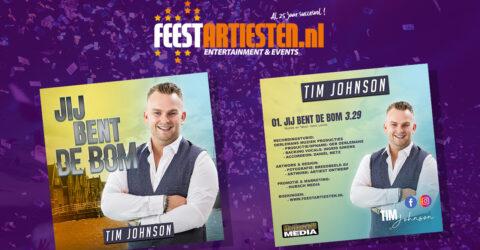 Nieuwe Release: Tim Johnson – Jij Bent De Bom