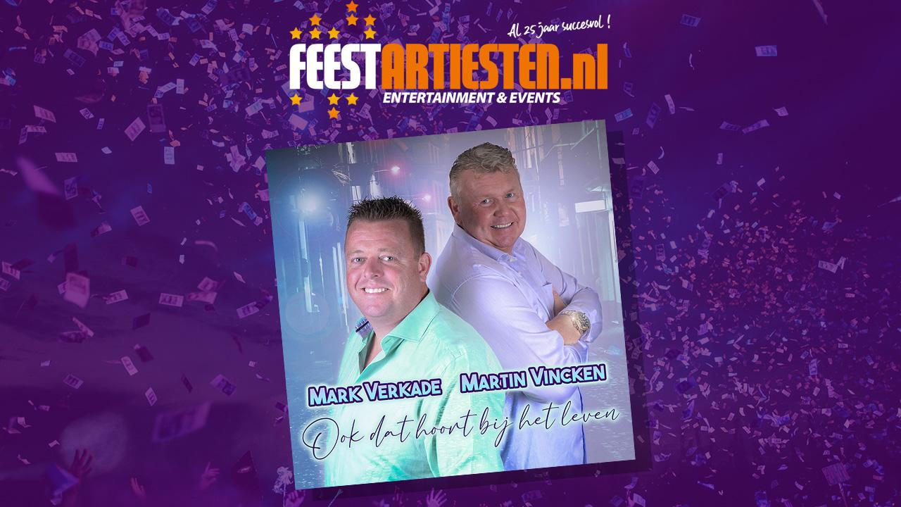 Mark Verkade & Martin Vincken – Ook dat hoort bij het leven